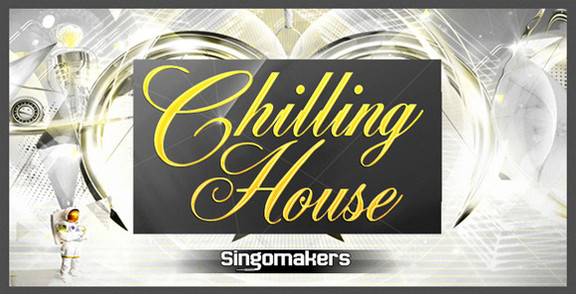 Singomakers Chilling House