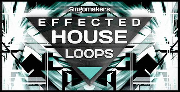 Singomakers Effected House Loops