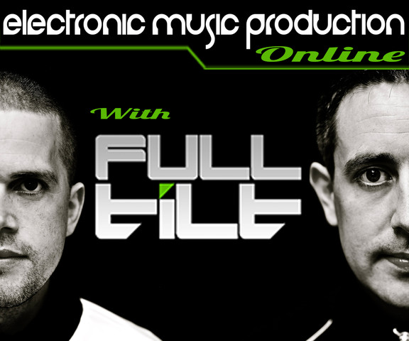 Electronic Music Production With Full Tilt