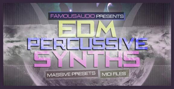 Famous Audio EDM Percussive Synths