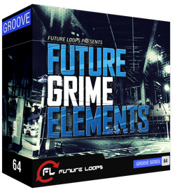 Future Loops Future Grime Elements