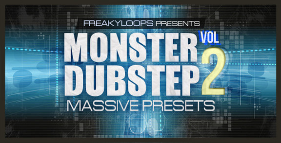 Freaky Loops Monster Dubstep Massive Presets Vol 2