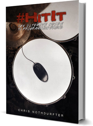 #HitIt - The Ultimate Guide to Programming Drums