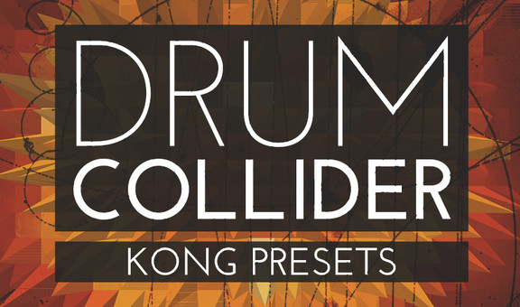 ModeAudio Drum Collider Kong Presets