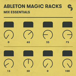 Ableton Magic Racks: Mix Essentials