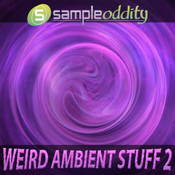 SampleOddity Weird Ambient Stuff 2