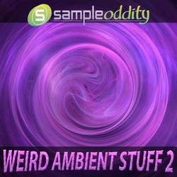 SampleOddity Weird Ambient Stuff 2