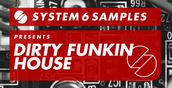 System 6 Dirty Funkin House