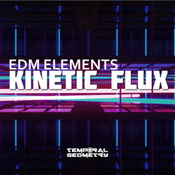 Temporal Geometry Kinetic Flux: EDM Elements