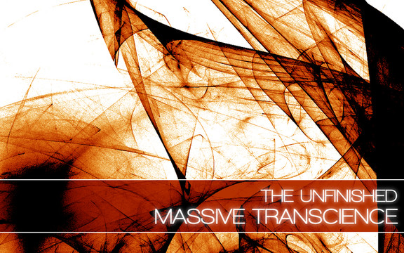 The Unfinished Massive Transcience