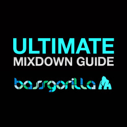 BassGorilla Ultimate Mixdown Guide