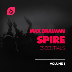 Max Braiman Spire Essentials Volume 1