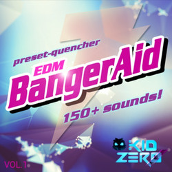 Kid Zero EDM BangerAid