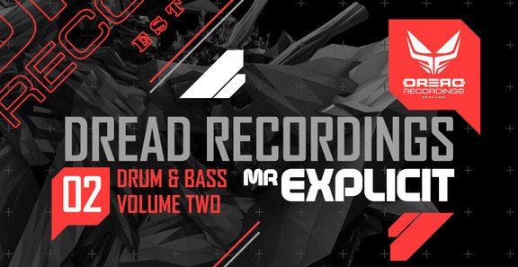Dread Recordings Drum & Bass Vol 2 Mr Explicit
