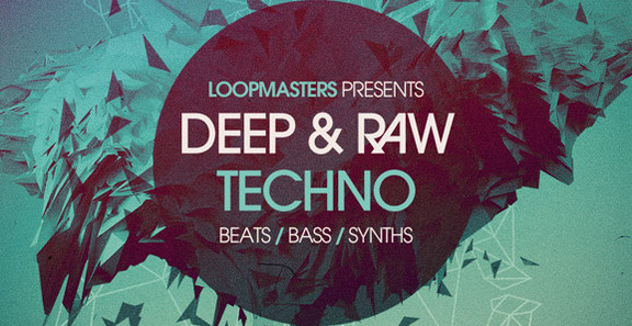 Loopmasters Deep & Raw Techno