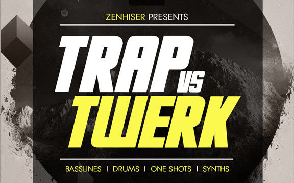 Zenhiser Trap Vs Twerk