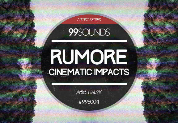 99Sounds Rumore Cinematic Impacts