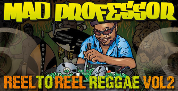 Mad Professor Reel To Reel Reggae Vol 2