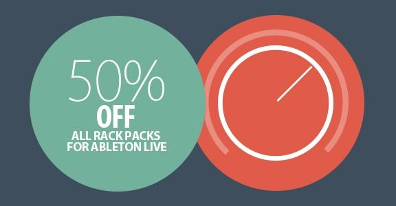 Rack Packs for Ableton Live 50% off