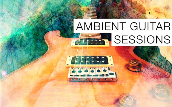 Samplephonics Ambient Guitar Sessions