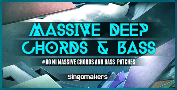 Singomakers Massive Deep Chords & Bass