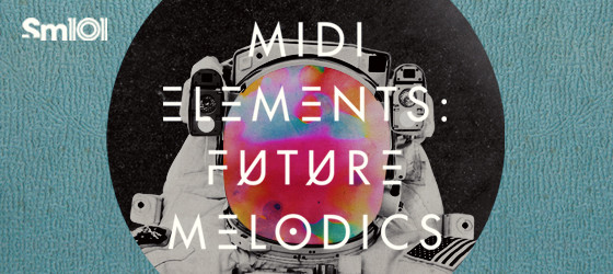 MIDI Elements: Future Melodics
