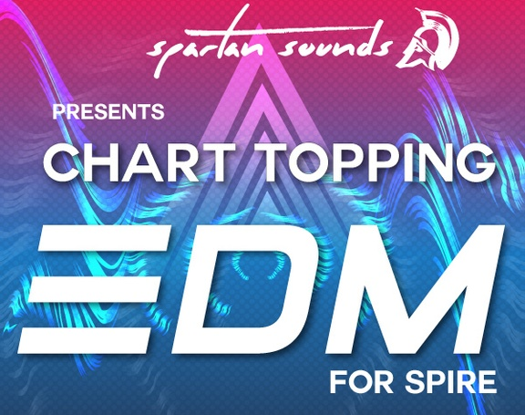 Spartan Sounds Chart Topping EDM for Spire