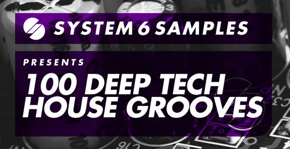 100 Deep Tech House Grooves