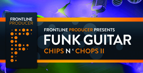 Frontline Producer Frontline Funk Guitars - Chips n' Chops 2