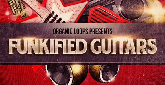 Organic Loops Funkified Guitars