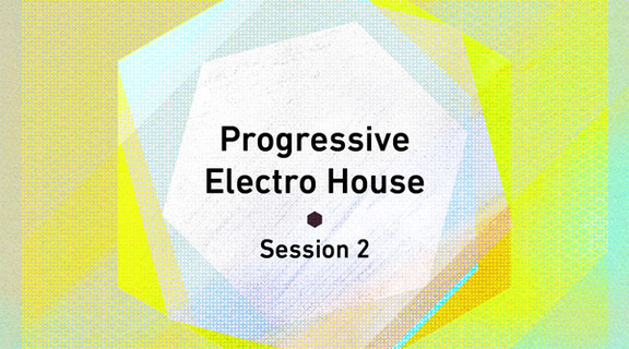 Progressive Electro House Session 2