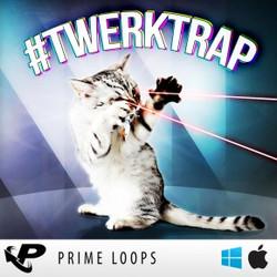 Prime Loops #Twerktrap