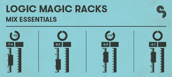 Logic Magic Racks: Mix Essentials