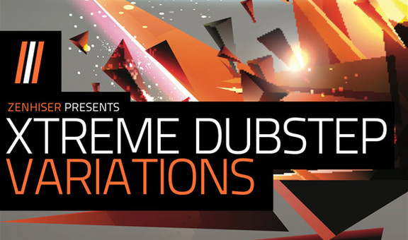 Zenhiser Xtreme Dubstep Variations