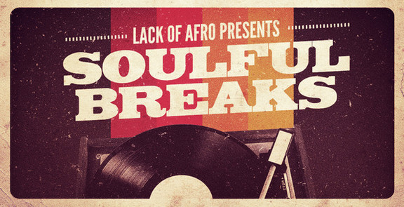 Lack of Afro Soulful Breaks