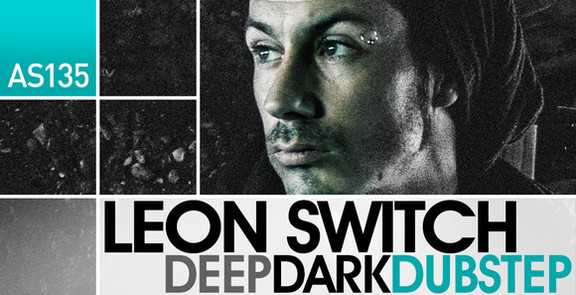 Leon Switch Deep Dark Dubstep