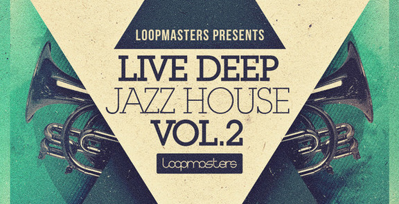 Loopmaster Live Deep Jazz House Vol 2