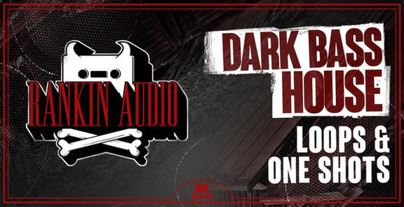 Dark Bass House Loops & One Shots