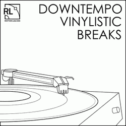 Rhythm Lab Downtempo Vinylistic Breaks
