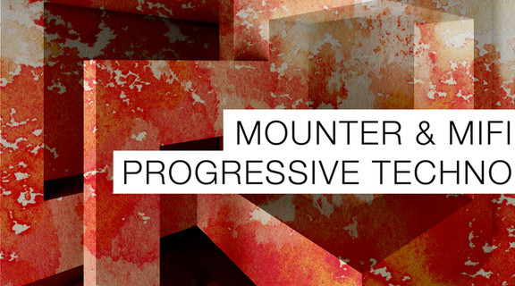 Mounter & Mifi Progressive Techno