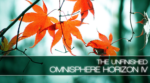The Unfinished Omnisphere Horizon IV