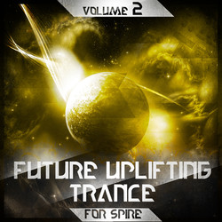 Future Uplifting Trance Vol 2 for Spire