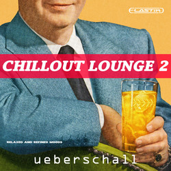 Ueberschall Chillout Lounge 2