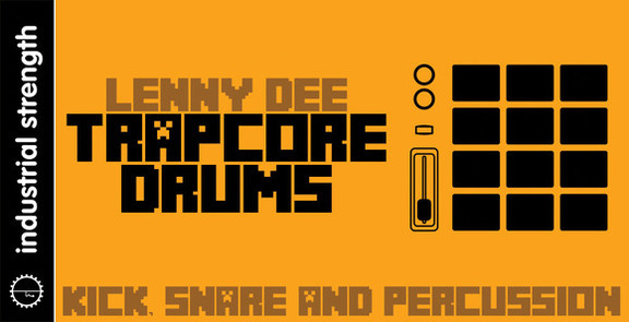 Lenny Dee Trapcore Drums