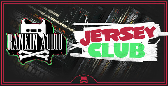 Rankin Audio Jersey Club