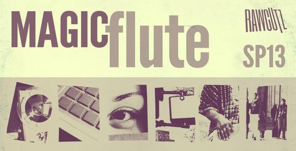 Raw Cutz Magic Flute