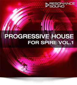 Progressive House for Spire Vol.1