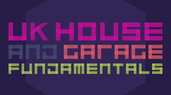 UK House and Garage Fundamentals