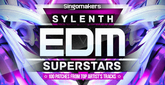 Singomakers Sylenth EDM Superstars