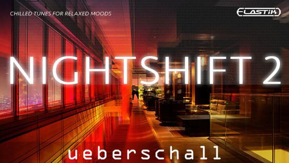 Ueberschall Nightshift 2